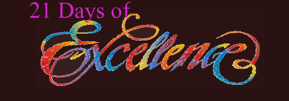 21 Days of Excellence
